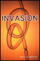 Invasion by Mary Chapman