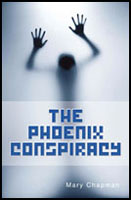 The Phoenix Conspiracy by Mary Chapman